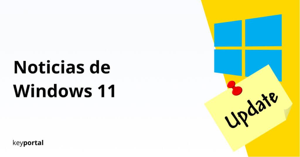 Toda la información sobre Windows 11 resumida